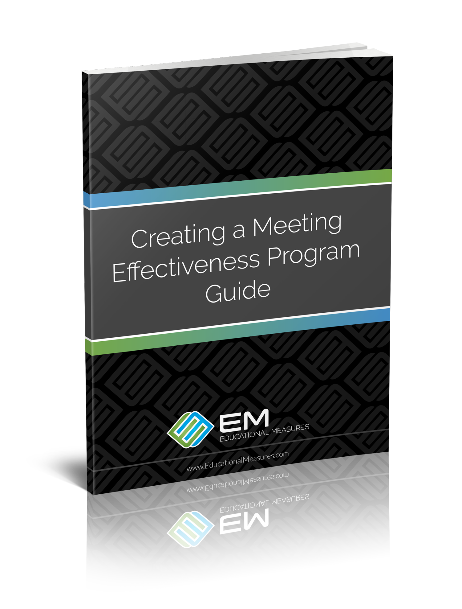 Creating a Meeting Effectiveness Program Guide