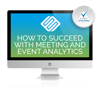 How to Succeed with Meeting and Event Analytics